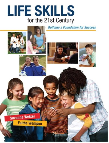 Life Skills for the 21st Century Building a Foundation for Success  2010 edition cover