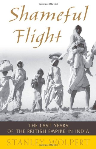 Shameful Flight The Last Years of the British Empire in India  2009 edition cover