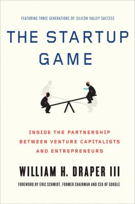 Startup Game Inside the Partnership Between Venture Capitalists and Entrepreneurs  2012 edition cover