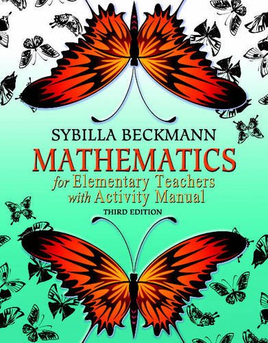 Mathematics for Elementary Teachers  3rd 2011 edition cover