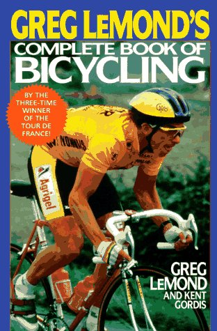 Greg LeMond's Complete Book of Bicycling 2nd edition cover