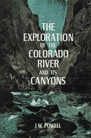Exploration of the Colorado River and Its Canyons  N/A 9780486200941 Front Cover
