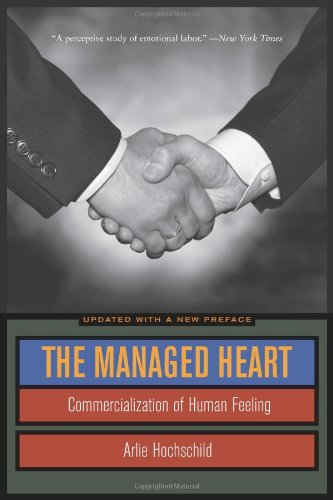 Managed Heart Commercialization of Human Feeling 3rd 2012 (Revised) edition cover