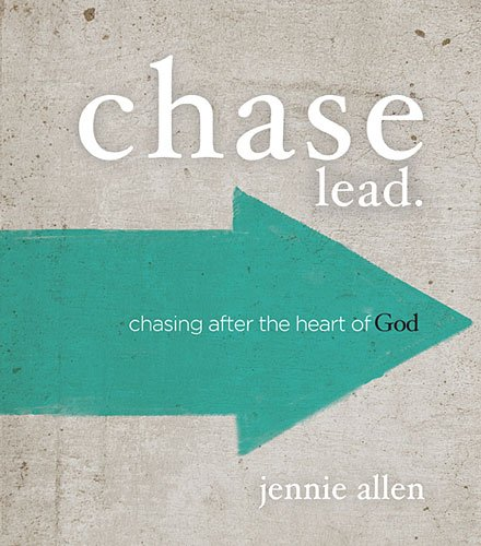 Chase Leader's Guide Chasing after the Heart of God  2014 9780529109941 Front Cover