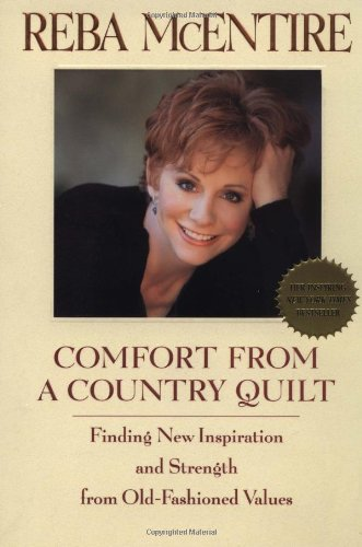 Comfort from a Country Quilt Finding New Inspiration and Strength in Old-Fashioned Values  2000 9780553380941 Front Cover