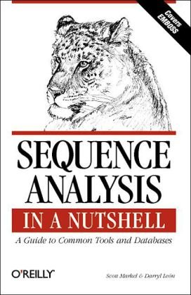 Sequence Analysis A Guide to Tools and Databases  2003 9780596004941 Front Cover