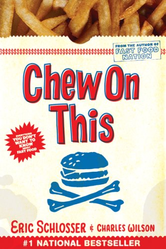 Chew on This Everything You Don't Want to Know about Fast Food  2006 edition cover