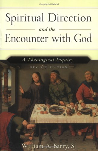 Spiritual Direction and the Encounter with God A Theological Inquiry 2nd 2004 (Revised) edition cover