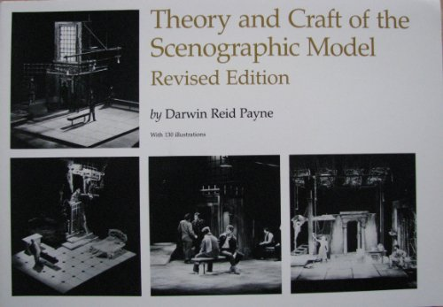 Theory and Craft of the Scenographic Model  Revised  edition cover