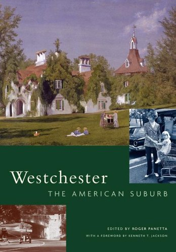 Westchester The American Suburb 2nd 2005 edition cover