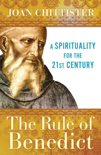 Rule of Benedict A Spirituality for the 21st Century 2nd 2010 edition cover