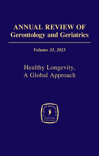 Annual Review of Gerontology and Geriatrics, 2013: Healthy Longevity  2013 edition cover