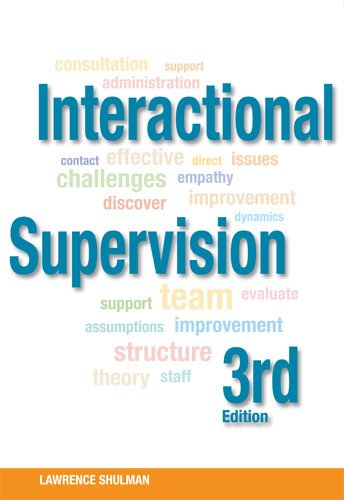 Interactional Supervision  3rd 2010 edition cover