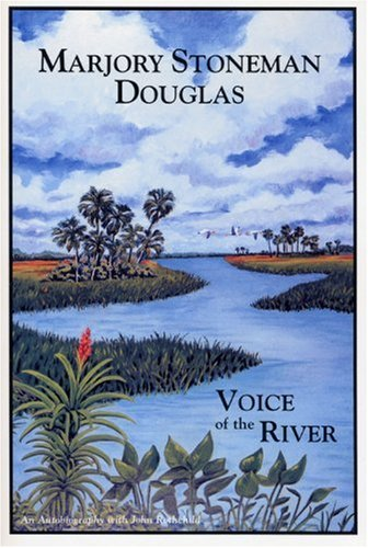 Marjory Stoneman Douglas Voice of the River N/A edition cover
