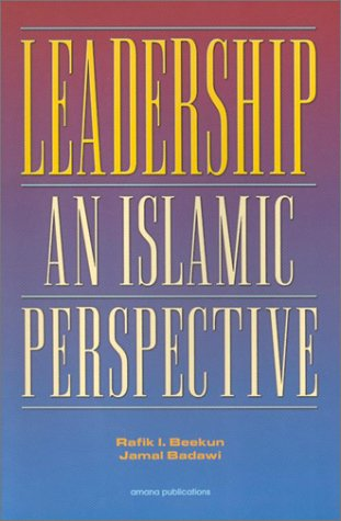 Leadership, An Islamic Perspective 1st 1999 edition cover