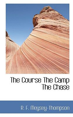 Course the Camp the Chase  N/A 9781116731941 Front Cover