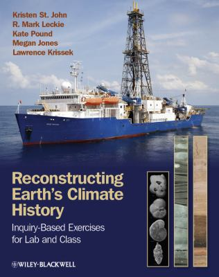 Reconstructing Earth's Climate History Inquiry-Based Exercises for Lab and Class 2nd 2011 edition cover