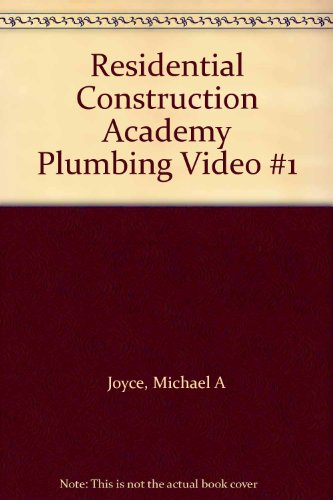 Residential Construction Academy Plumbing Video #1   2005 9781401848941 Front Cover