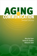 Aging and Communication  2nd 2011 9781416404941 Front Cover