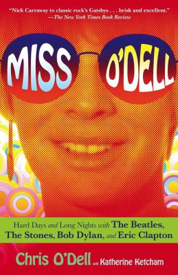 Miss O'Dell Hard Days and Long Nights with the Beatles, the Stones, Bob Dylan and Eric Clapton  2009 edition cover