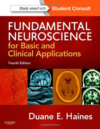 Fundamental Neuroscience for Basic and Clinical Applications With STUDENT CONSULT Online Access 4th 2013 edition cover