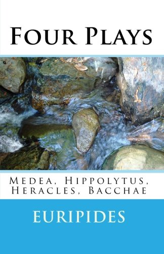 Four Plays: Medea, Hippolytus, Heracles, Bacchae  N/A edition cover