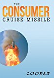 Consumer Cruise Missile  N/A 9781483622941 Front Cover