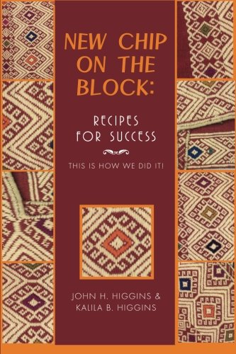 New Chip on the Block Recipes for Success  2013 9781493126941 Front Cover