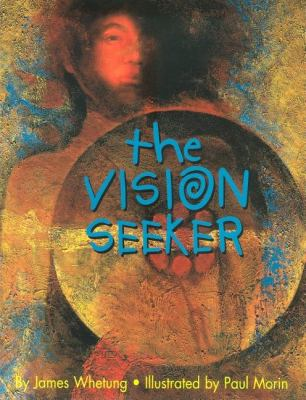 Vision Seeker   2011 9781554551941 Front Cover