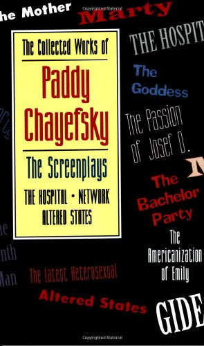 Screenplays of Paddy Chayefsky   1996 edition cover