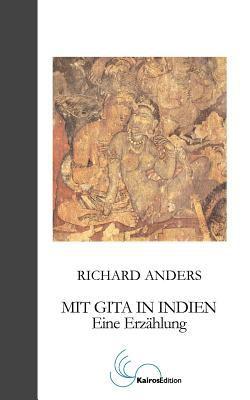 Mit Gita in Indien: Eine Erzählung N/A edition cover