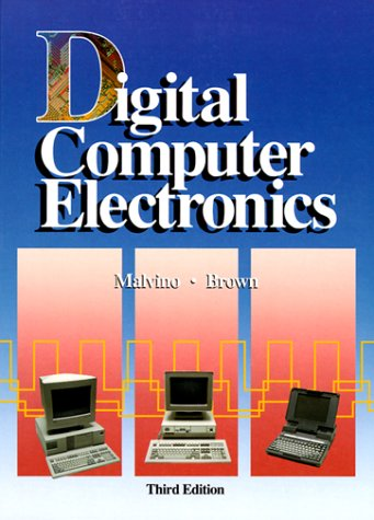 Digital Computer Electronics  3rd 1993 (Revised) edition cover