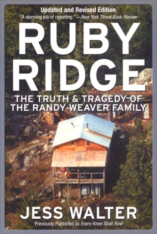 Ruby Ridge The Truth and Tragedy of the Randy Weaver Family  2002 edition cover