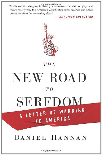 New Road to Serfdom A Letter of Warning to America N/A edition cover