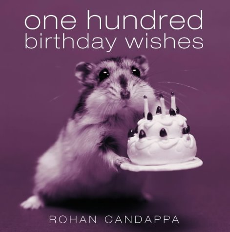 One Hundred Birthday Wishes N/A edition cover