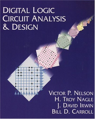 Digital Logic Circuit Analysis and Design  1st 1995 edition cover