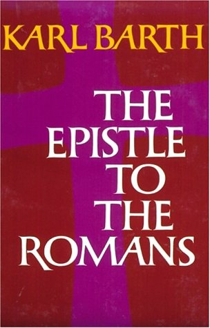 Epistle to the Romans  6th 1968 (Reprint) edition cover