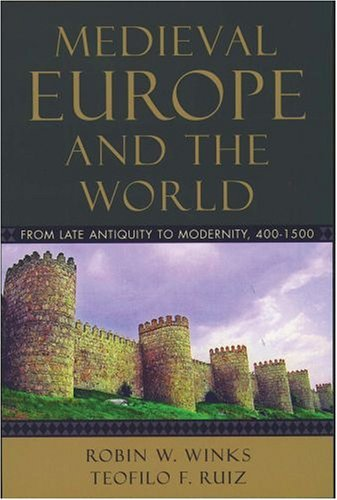 Medieval Europe and the World From Late Antiquity to Modernity, 400-1500  2005 edition cover
