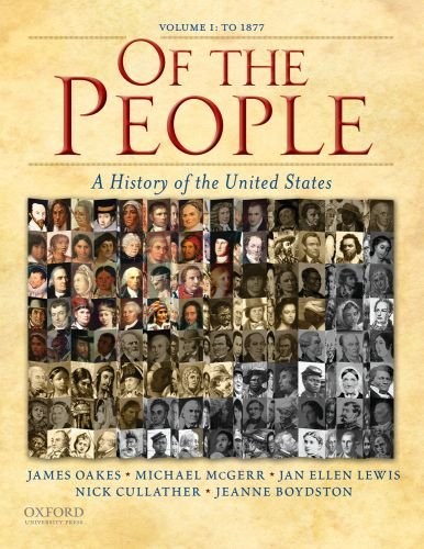 Of the People A History of the United States 1877  2009 9780195370942 Front Cover