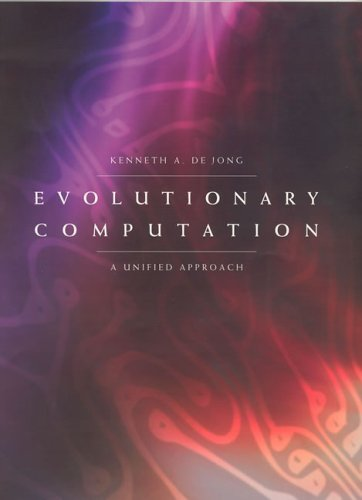 Evolutionary Computation A Unified Approach  2006 9780262041942 Front Cover