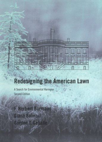 Redesigning the American Lawn A Search for Environmental Harmony 2nd 2001 edition cover