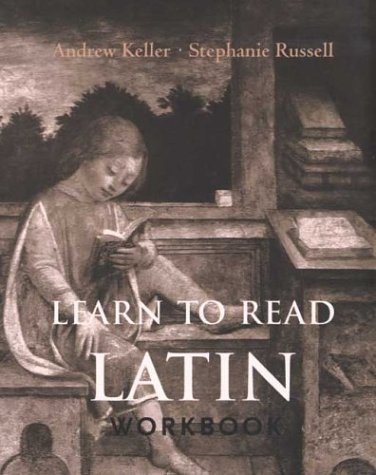 Learn to Read Latin   2004 (Workbook) edition cover
