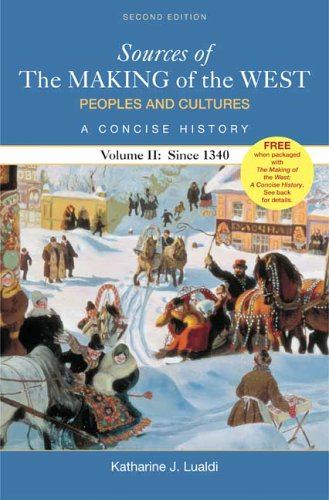 Sources of the Making of the West Peoples and Cultures, a Concise History since 1340 2nd 2007 edition cover