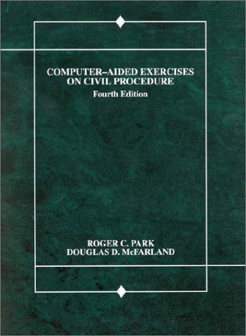 Computer-Aided Exercises on Civil Procedure 4th 1995 9780314061942 Front Cover
