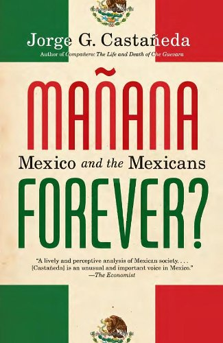 Manana Forever? Mexico and the Mexicans N/A edition cover