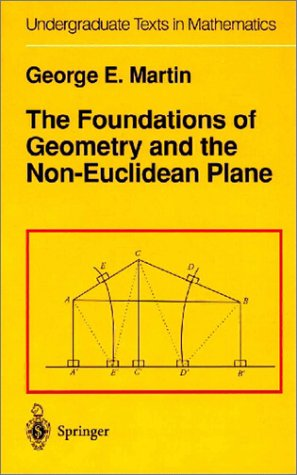 Foundations of Geometry and the Non-Euclidean Plane   1975 edition cover