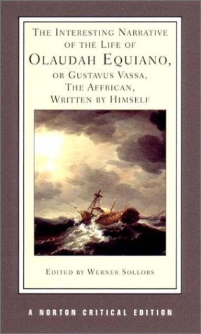 Interesting Narrative of the Life of Olaudah Equiano, or Gustavus Vassa, the African, Written by Himself   2001 edition cover