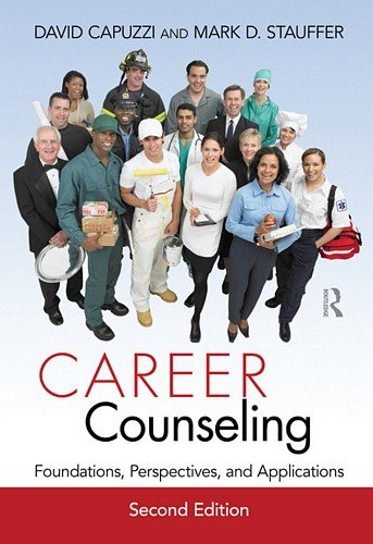 Career Counseling Foundations, Perspectives, and Applications 2nd 2012 (Revised) edition cover