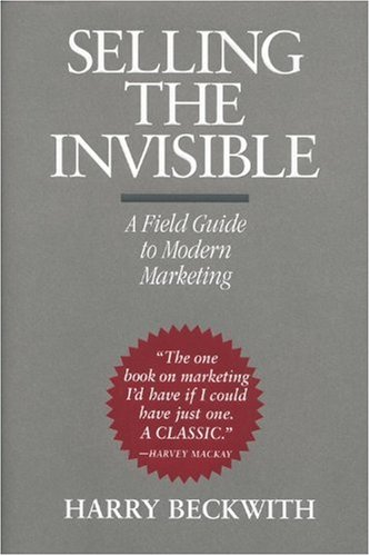 Selling the Invisible A Field Guide to Modern Marketing  1997 edition cover