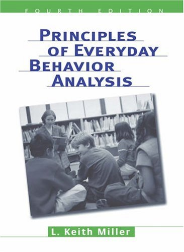 Principles of Everyday Behavior Analysis  4th 2006 (Revised) 9780534599942 Front Cover